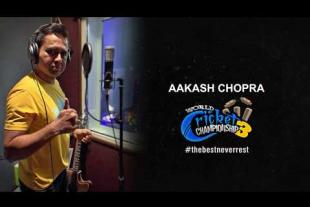 WCC3 to feature AAKASH CHOPRA's commentary
